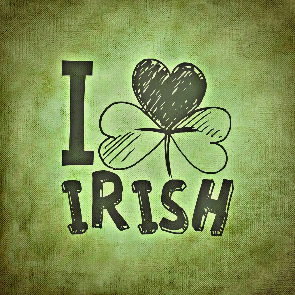 Everyone loves the Irish